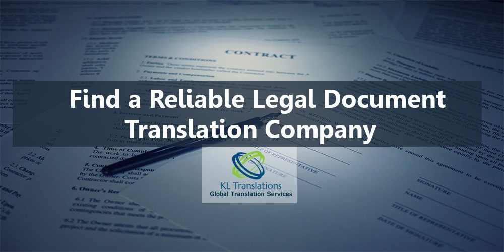 Tips to Find a Reliable Legal Document Translation Company